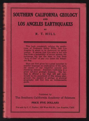 Southern California Geology and Los Angeles Earthquakes, With an Introduction to the Physical...