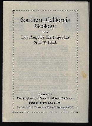 Southern California Geology and Los Angeles Earthquakes, With an Introduction to the Physical Geography of the Region [with publisher's prospectus]