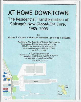 At Home Downtown. The Residential Transformation of Chicago's New Global-Era Core, 1985-2005