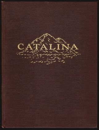 Catalina, A Poem. Nellie E. Dashiell, Loretto Lowenstein