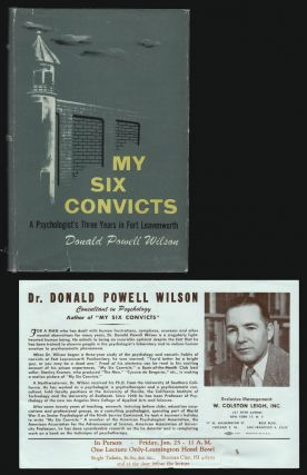My Six Convicts, A Psychologist's Three Years in Fort Leavenworth [SIGNED]. Donald Powell Wilson.