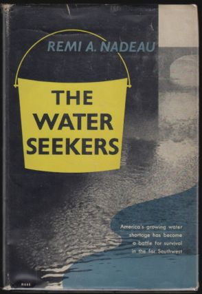 The Water Seekers. Remi A. Nadeau