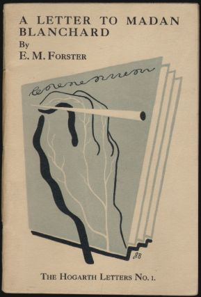A Letter to Madan Blanchard. E. M. Forster