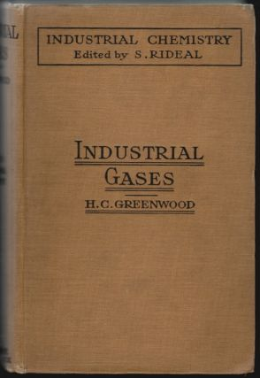 Industrial Gases. Harold Cecil Greenwood, Samuel Rideal, Introduction