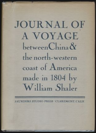 Journal of a Voyage Between China and the Northwestern Coast of America, Made in 1804 by William...