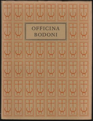 The Officina Bodoni. Montagnola, Verona, Books Printed by Giovanni Mardersteig on the Hand Press...