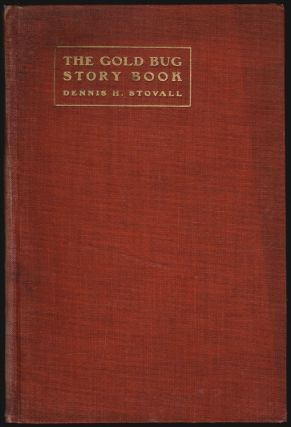 The Gold Bug Story Book, Mining Camp Tales. Dennis H. Stovall