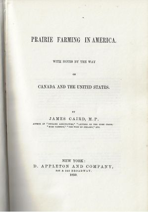 Prairie Farming in America. James Caird