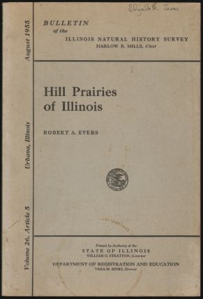 Hill Prairies of Illinois. Robert A. Evers