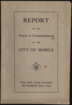 Report of the Board of Commissioners of the City of Mobile for the Year Ending September 30th,...