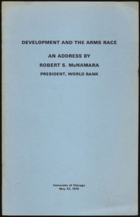 Development and the Arms Race. Robert S. McNamara