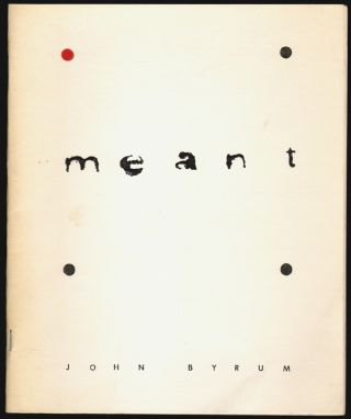 Meant. John Byrum.