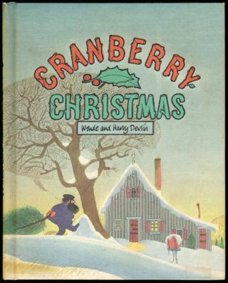Cranberry Christmas. Wende Devlin, Harry Devlin
