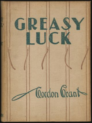 Greasy Luck, A Whaling Sketch Book. Gordon Grant.