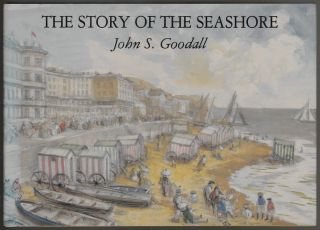 The Story of the Seashore. John S. Goodall