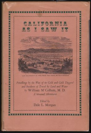 California As I Saw It...with Five Letters from the Isthmus. William M'Collum, W. H. Hecox