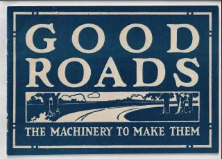 Good Roads, The Machinery to Make Them
