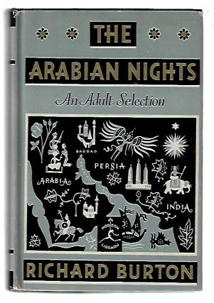 The Arabian Nights' Entertainments or the Book of a Thousand Nights and a Night. Richard F....