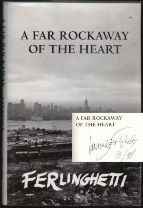 A Far Rockaway of the Heart [SIGNED]. Lawrence Ferlinghetti.