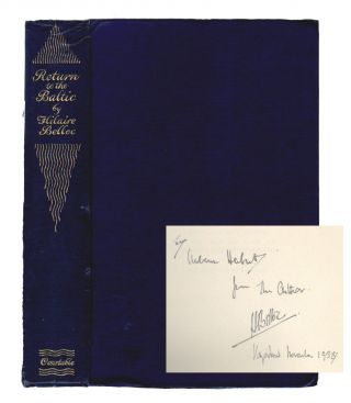 Return to the Baltic [SIGNED ASSOCIATION COPY]. Hilaire Belloc.