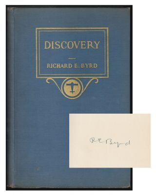 Discovery, The Story of the Second Byrd Antarctic Expedition. Richard Evelyn Byrd, Claude A. Swanson, Introduction.