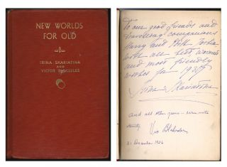 New Worlds for Old [SIGNED]. Irina Skariatina, Victor Blakeslee