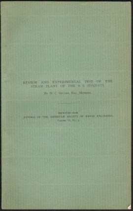 Review and Experimental Test of the Steam Plant of the S.S. Iroquois. W. C. Seldes