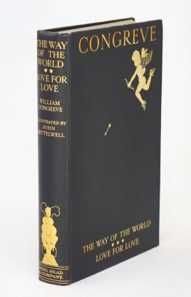 The Way of the World and Love for Love, Two Comedies by William Congreve