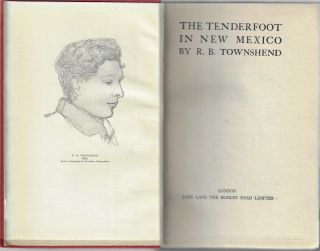 The Tenderfoot in New Mexico. R. B. Townshend