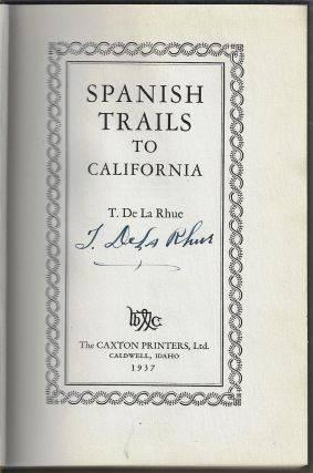 Spanish Trails to California [SIGNED]