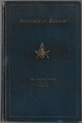 Historical Review, Los Angeles Lodge No. 42, F. & A.M., Seventy-Fifth Anniversary, May 5, 1929....