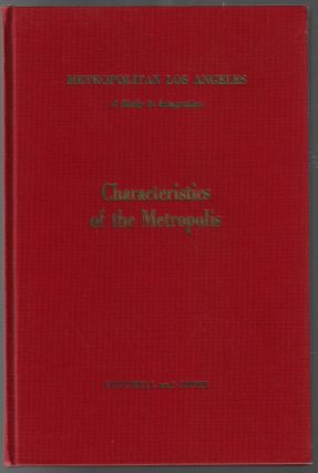 Metropolitan Los Angeles, A Study in Integration, I. Characteristics of the Metropolis. Edwin A....