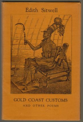 Gold Coast Customs and Other Poems. Edith Sitwell