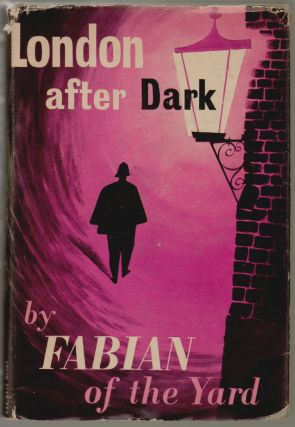 London After Dark. Robert Fabian