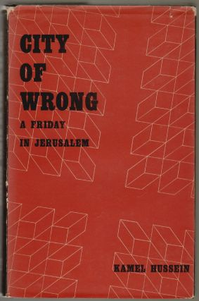 City of Wrong, A Friday in Jerusalem. M. Kamel Hussein, Kenneth Cragg
