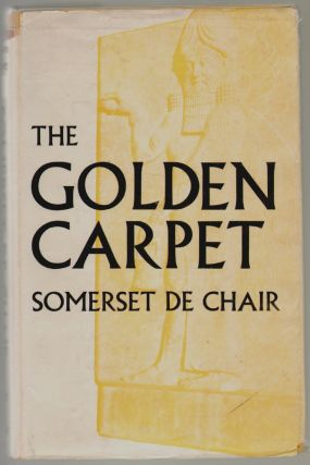 The Golden Carpet. Somerset de Chair.