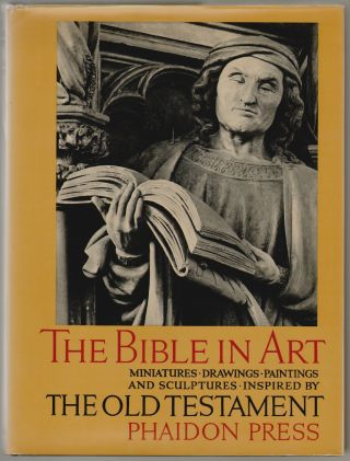 The Bible in Art, Miniatures, Paintings, Drawings and Sculptures Inspired by The Old Testament