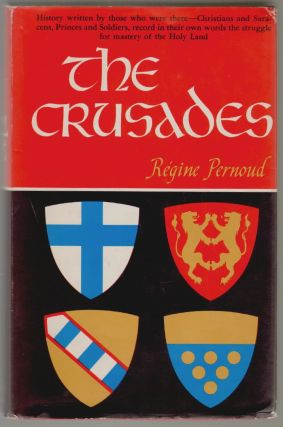 History in the Making, The Crusades. Régine Pernoud, Enid McLeod