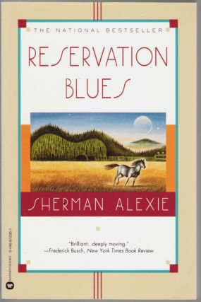 Reservation Blues [SIGNED]. Sherman Alexie.