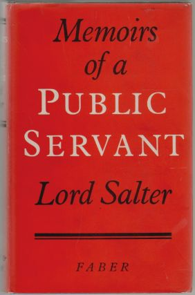 Memoirs of a Public Servant. Lord Salter