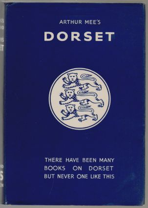 The King's England, Dorset, Thomas Hardy's Country. Arthur Mee.