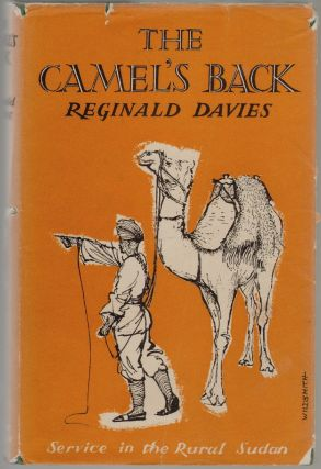 The Camel's Back, Service in the Rural Sudan. Reginald Davis