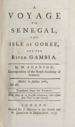 A Voyage to Senegal, the Isle of Goree, and the River Gambia. Michel Adanson