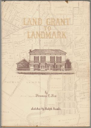 Land Grant to Landmark [SIGNED]. Frances L. Fox, Ralph Rambo